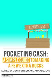 Pocketing Cash: A Simple Guide To Making A Few Extra Bucks