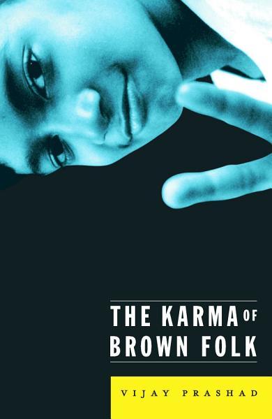Download Karma Of Brown Folk Book