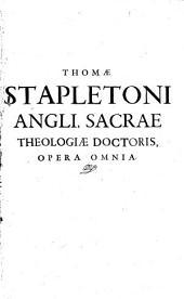 Opera ... omnia. Nonulla auctius et emendatius, quaedam iam antea anglice scripta ... latine reddita: Volume 1