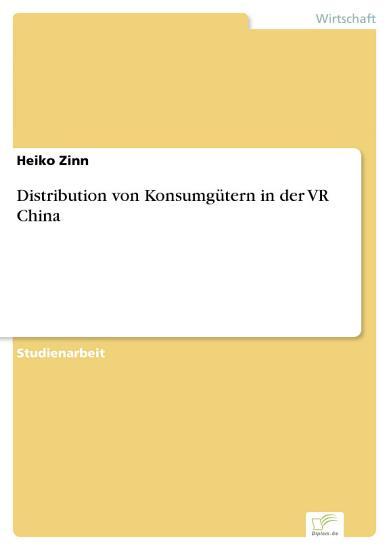 Distribution von Konsumg  tern in der VR China PDF