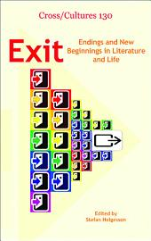 Exit: Endings and New Beginnings in Literature and Life