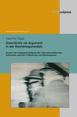 Geschichte als Argument in der Nachkriegsmedizin PDF