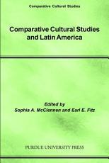 Comparative Cultural Studies and Latin America PDF