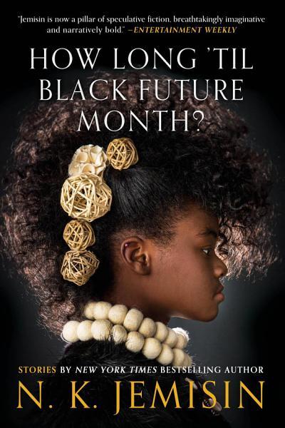 Download How Long  til Black Future Month  Book