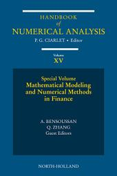 Mathematical Modelling and Numerical Methods in Finance: Special Volume
