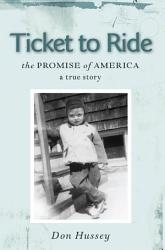 Ticket To Ride The Promise Of America Book PDF