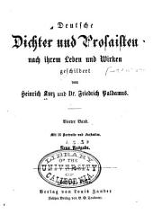Deutsche Dichter und Prosaisten nach ihrem Leben und Wicken: Band 4
