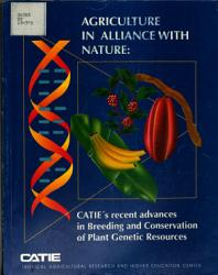 Agricultute In Alliance With Nature Catie S Recent Advances In Breeding And Conservation Of Plant Genetic Resources Book PDF