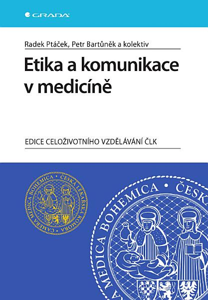 Etika A Komunikace V Medicine