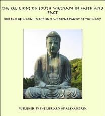 The Religions of South Vietnam in Faith and Fact PDF