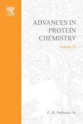 Advances in Protein Chemistry: Volume 20