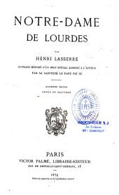 Notre-Dame de Lourdes: Volume0