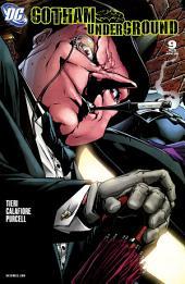 Gotham Underground (2007-) #9