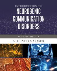 Introduction To Neurogenic Communication Disorders Book PDF