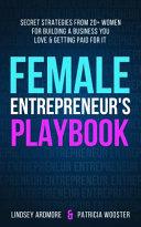Female Entrepreneur s Playbook
