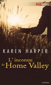 L'inconnu de Home Valley: T3 - Les secrets de Home Valley