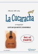 La Cucaracha - Guitar Quartet set of parts