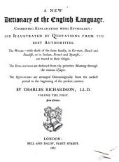 A New Dictionary of the English Language: And Illustrated by Quotations from the Best Authorities ...