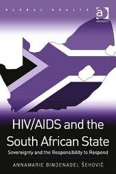 HIV/AIDS and the South African State: Sovereignty and the Responsibility to Respond
