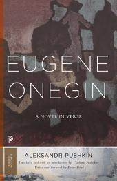 Eugene Onegin: A Novel in Verse: Text, Volume 1