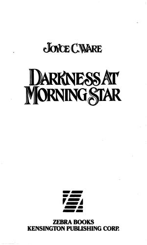 Darkness at Morning Star