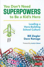 You Don't Need Superpowers to Be a Kid's Hero