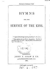 Hymns for the service of the King [compiled by E.W. Bullinger].