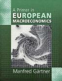 A Primer in European Macroeconomics