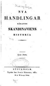 Nya handlingar rörande skandinaviens historia: Volym 16