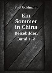 Ein Sommer in China: Band 2
