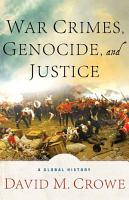 War Crimes  Genocide  and Justice PDF