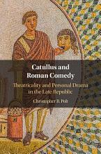 Catullus and Roman Comedy PDF
