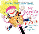 My Brave Year of Firsts