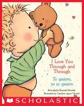 I Love You Through and Through / Te quiero, yo te quiero