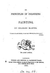 The principles of colouring in painting, by Charles Martel