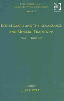 Kierkegaard and the Renaissance and Modern Traditions  Theology PDF