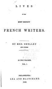 Montaigne, Rabelais, Corneille, Rochefoucauld, Moliere, La Fontaine, Pascal, Madame De Sévigné, Boileau, Racine, Fénélon