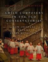 Child Composers in the Old Conservatories PDF