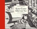 Kater Carter f  hrt zur See PDF