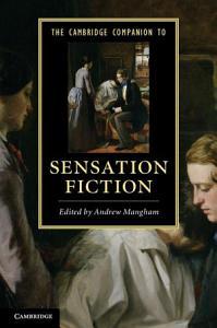The Cambridge Companion to Sensation Fiction Book