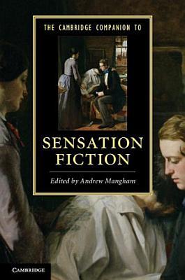 The Cambridge Companion to Sensation Fiction PDF