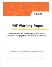 Tax Administration and Firm Performance: New Data and Evidence for Emerging Market and Developing Economies