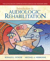 Introduction to Audiologic Rehabilitation: Edition 6