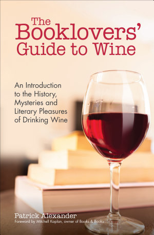 The Booklovers  Guide to Wine