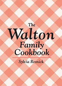 The Walton Family Cookbook Book
