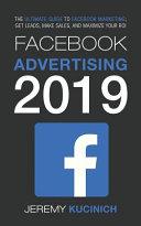 Facebook Advertising 2019