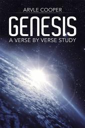 Genesis: A Verse by Verse Study