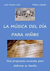 La música del día para niños