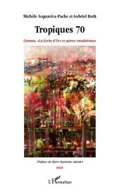 """Tropiques 70: Cotonou. """"La Gerbe d'Or"""" et autres """"madeleines"""""""