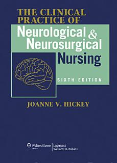 Clinical Practice of Neurological and Neurosurgical Nursing Book